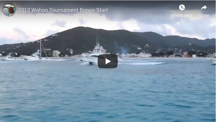 Bimini Start – Wahoo Tournament, 2012