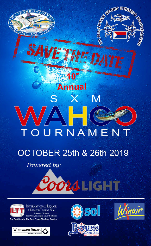 Save the Date 10th annual SXM Wahoo Tournament